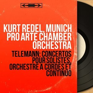 Kurt Redel, Munich Pro Arte Chamber Orchestra 歌手頭像