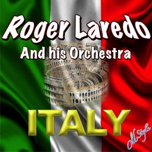 Roger Laredo And His Orchestra 歌手頭像