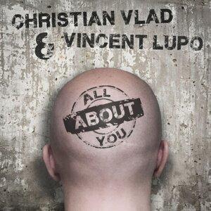 Christian Vlad, Vincent Lupo