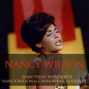 Nancy Wilson, Cannonball Adderley 歌手頭像