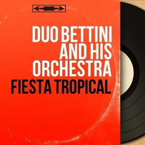 Duo Bettini and His Orchestra 歌手頭像