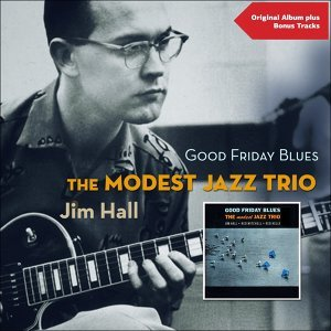 Modest Jazz Trio, Jim Hall 歌手頭像