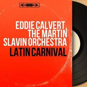 Eddie Calvert, The Martin Slavin Orchestra 歌手頭像