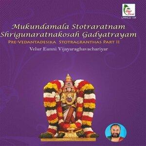 Velur Eunni Vijayaraghavachariyar 歌手頭像