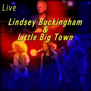 Lindsey Buckingham, Little Big Town 歌手頭像