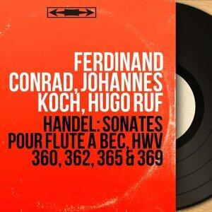 Ferdinand Conrad, Johannes Koch, Hugo Ruf 歌手頭像