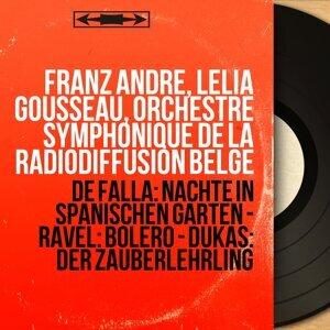 Franz André, Lélia Gousseau, Orchestre Symphonique de la Radiodiffusion belge 歌手頭像