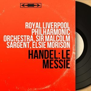 Royal Liverpool Philharmonic Orchestra, Sir Malcolm Sargent, Elsie Morison 歌手頭像
