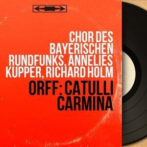 Chor des Bayerischen Rundfunks, Annelies Kupper, Richard Holm 歌手頭像