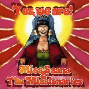 Miss Saana & The Missionaries 歌手頭像