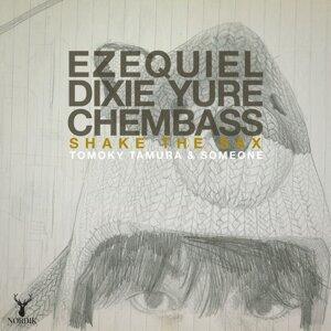 Dixie Yure, Ezequiel Sanchez, Chembass 歌手頭像