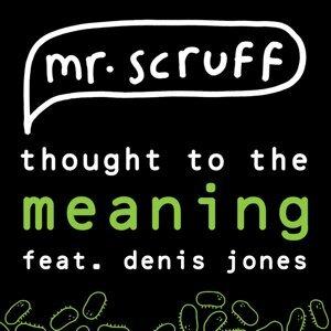 Mr.Scruff Featuring Denis Jones 歌手頭像