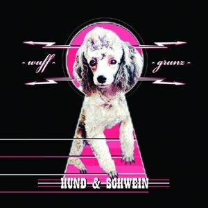 Hund und Schwein 歌手頭像