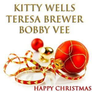 Kitty Wells, Teresa Brewer, Bobby Vee 歌手頭像