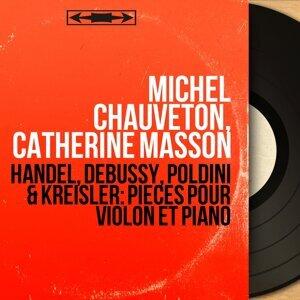 Michel Chauveton, Catherine Masson 歌手頭像