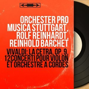 Orchester Pro Musica Stuttgart, Rolf Reinhardt, Reinhold Barchet 歌手頭像