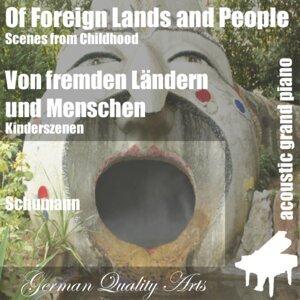 Of Foreign Lands and People Von Fremden Ländern Und Menschen Schumann 歌手頭像