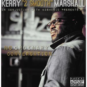 "Kerry ""2smooth"" Marshall 歌手頭像"