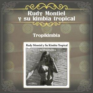 Rudy Montiel y Su Kimbia Tropical 歌手頭像