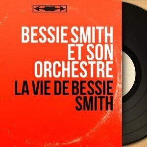 Bessie Smith et son orchestre 歌手頭像