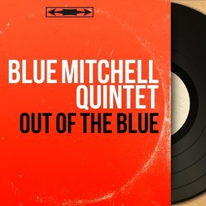 Blue Mitchell Quintet 歌手頭像