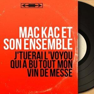 Mac Kac et son ensemble 歌手頭像