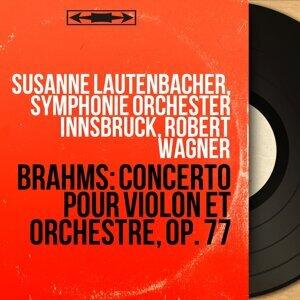 Susanne Lautenbacher, Symphonie Orchester Innsbruck, Robert Wagner 歌手頭像
