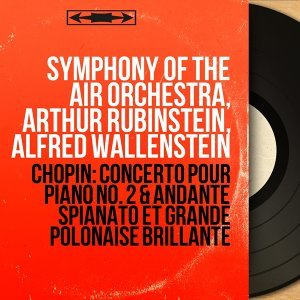 Symphony of the Air Orchestra, Arthur Rubinstein, Alfred Wallenstein 歌手頭像