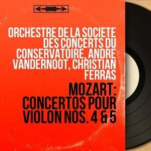 Orchestre de la Société des concerts du Conservatoire, André Vandernoot, Christian Ferras 歌手頭像