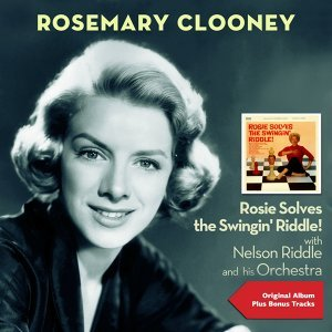 Rosemary Clooney, Nelson Riddle and His Orchestra 歌手頭像