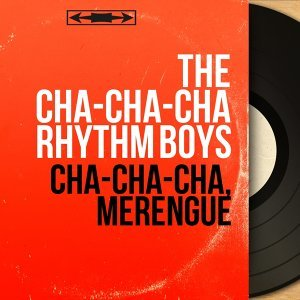 The Cha-Cha-Cha Rhythm Boys 歌手頭像