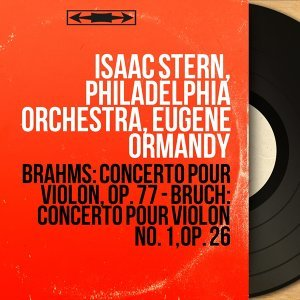 Isaac Stern, Philadelphia Orchestra, Eugene Ormandy 歌手頭像