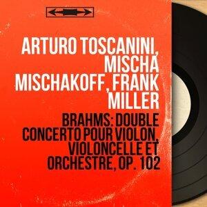 Arturo Toscanini, Mischa Mischakoff, Frank Miller 歌手頭像