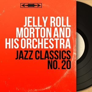 Jelly Roll Morton and His Orchestra