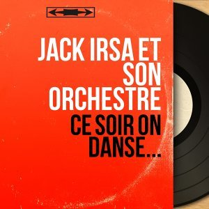 Jack Irsa et son orchestre 歌手頭像