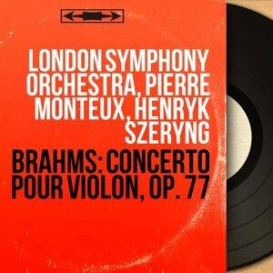 London Symphony Orchestra, Pierre Monteux, Henryk Szeryng 歌手頭像