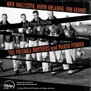 Nick Hollyster, Robin Orlando, Von Georgi 歌手頭像