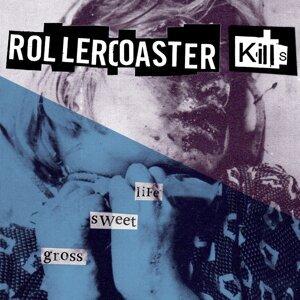 Rollercoaster Kills 歌手頭像