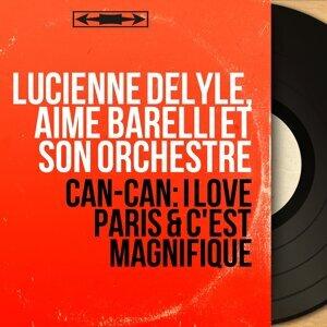 Lucienne Delyle, Aimé Barelli et son orchestre 歌手頭像