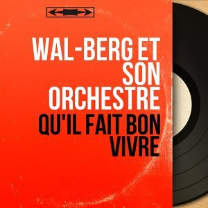Wal-Berg et son Orchestre 歌手頭像