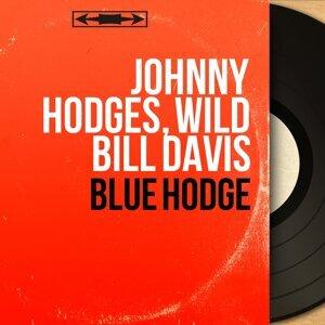 Johnny Hodges, Wild Bill Davis 歌手頭像