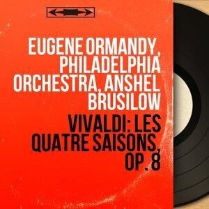 Eugene Ormandy, Philadelphia Orchestra, Anshel Brusilow 歌手頭像