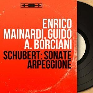 Enrico Mainardi, Guido A. Borciani 歌手頭像