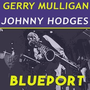Gerry Mulligan, Johnny Hodges