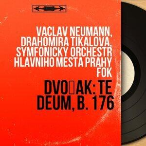 Václav Neumann, Drahomíra Tikalová, Symfonický orchestr hlavního mesta Prahy FOK 歌手頭像