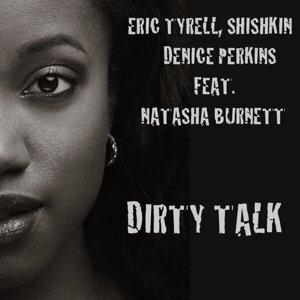 Eric Tyrell, Shishkin, Denice Perkins 歌手頭像