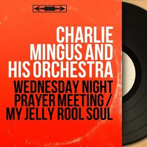 Charlie Mingus and His Orchestra
