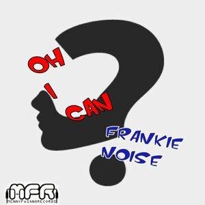 Frankie Noise 歌手頭像