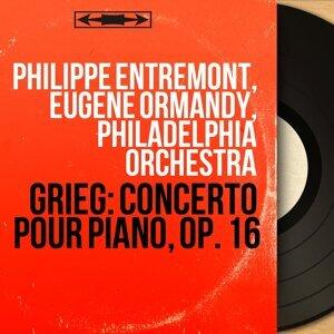 Philippe Entremont, Eugene Ormandy, Philadelphia Orchestra 歌手頭像
