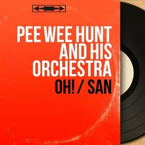Pee Wee Hunt and His Orchestra 歌手頭像